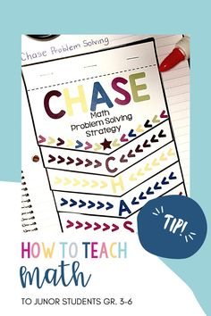 CHASE Math Problem Solving Strategy, for Junior Grade (3-6) classrooms. Inquiry Based Learning, Teaching Math, Math Problem Solving, Math Problems, Number Sense, Grade 3, Teacher, Classroom, Students
