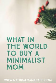 If you have a minimalist mom on your list, you may have a hard time thinking of gift ideas! You don't want to buy something that will add clutter or not be appreciated. Here are 20 great ideas including experience gifts, non-material items, and other meaningful presents for the minimalist in your life!
