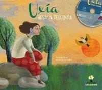 Uxia. Rosalía pequeniña.