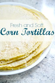 Homemade Corn Tortillas Recipe. These are so delicious and soft and easy to make!