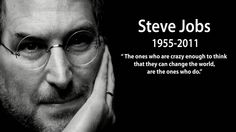 """""""The ones who are crazy enough to think that they can change the world, are the ones who do."""" ------- Steve Jobs   #stevejobs #apple #change #thinkpositive #think #positive #believe #believing #inspiration #inspirational #motivation #motivational #quotes #thinkbig #teamwork #cashflowmastermind90s #cashflow #mastermind #entrepreneurship #entrepreneurs #success #business #businesses #businessowner #leader #leadership #freedom #dailypin #shyle16   Follow FB…"""