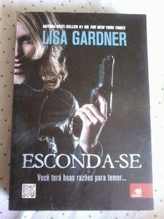 #Resenha do livro #EscondaSe da @LisaGardnerBks publicado pela  @editoranc  http://fabricadosconvites.blogspot.com.br/2015/01/resenha-esconda-se.html