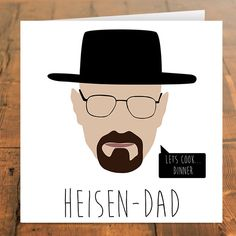 Funny Father's Day Cards: Breaking Bad Father's Day Card | Cool Mom Picks