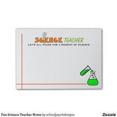 Fun Science Teacher Notes Post-it® Notes by schoolpsychdesigns of Zazzle.com