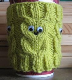 Yellow knit owl cup cozie, with google eyes, how fun!