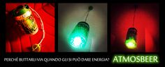 beerlamp and atmosbeer, lampade fatte con la birra. http://www.thehand.it/thehand/lab.htm