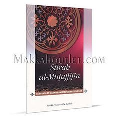 Surah al-Mutaffifin Its Bearing on Manners and Purification of the Soul (Paperback)