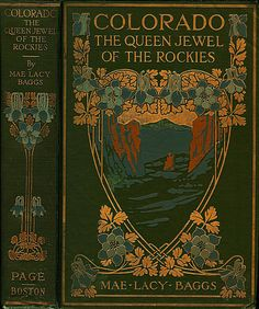 DD--Baggs--Colorado-The Queen Jewel of the Rockies--Page, 1918 | Flickr - Photo Sharing!