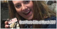 Best Personalized Photo Gifts of the Month - March 2017 It's that time again! The month has come and gone, and it's time for us to share our favorite Photo Gifts from the month of March 2017. All of this month's favorites come from our Instagram page.