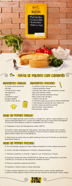 Fotos: Helena de Castro Receita de torta de palmito e lousa de recados da nossa parceria com MAIZENA®.