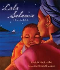 Lala Salama: A Tanzanian Lullaby by Patricia MacLachlan is a calm gentle story that follows a day in the life of a little baby and his mama in Tanzania. This is a great book to talk about the little differences and big similarities between what a student may have done as a baby and what this little baby does.