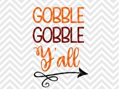 Gobble Gobble Y'all Thanksgiving Turkey kids onesie arrow cute bow here for the pie little turkey little miss thankful grateful blessed SVG file - Cut File - Cricut projects - cricut ideas - cricut explore - silhouette cameo projects - Silhouette projects by KristinAmandaDesigns