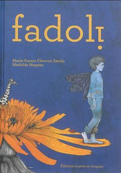 Fadoli est un petit garçon. Surnommé ainsi au village pour son étrangeté, il n'est pas comme les autres, il intrigue et il fait peur. Un album sur la différence et les moyens de l'accepter.
