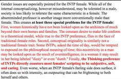 Female INTP--I love this, I have found that my personality does not align with what society considers 'feminine' quite often.