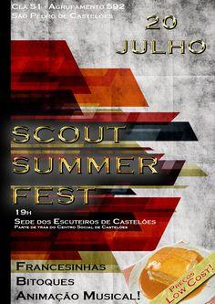 Scout Summer Fest > 20 Julho 2013 - 19h00 @ Sede dos Escuteiros de Castelões, São Pedro de Castelões, Vale de Cambra  _Clã 51 - Agrupamento 592_  #ValeDeCambra #SaoPedroDeCasteloes #escuteiros