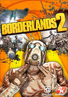 Borderlands 2 - Looove this game.