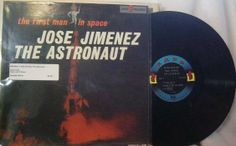 Bill Dana ~ Jose Jimenez The Astronaut LP