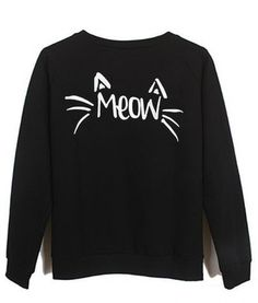 Meow #sweatshirt #shirt #sweater #womenclothing #menclothing #unisexclothing #clothing #tops