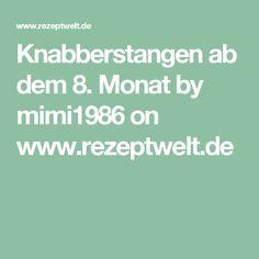 Knabberstangen ab dem 8. Monat by mimi1986 on www.rezeptwelt.de