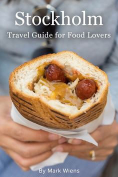 In this Stockholm travel guide for food lovers you'll discover tips on where to stay, things to do, and delicious Swedish food and restaurants in Stockholm.
