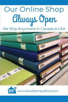 Our online shop NEVER CLOSES, Now is the perfect time to start your quilting project! We have patterns, fabrics, bundles, patterns and everything else you need to work on your quilt. We ship to Canada and USA.   #fabric #quiltkits #agfpuresolids #libertyoflondon #beginnerquilter #learntolongarm #longarmquilting #youcandoit #icanhelp #bluebarnquiltco #ilovequilting#quiltersdream #yegquilter #forsale  #canadianquiltshop #sewcanadian #onlinequiltshop #onlinequiltstore #onlinefabricshop
