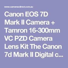Canon EOS 7D Mark II Camera + Tamron 16-300mm VC PZD Camera Lens Kit The Canon 7d Mark II Digital camera is the consequence of enhancing the amazing 7d Body. Canon has done it all over again with this particular Canon Digital camera. Much faster, Tougher. Created for Action. If you would like to obtain a sports shooter then you've located it. The Canon 7d Mark II digital camera body is not actually simply a thrill seeker digital slr camera it is priced quite well also. It is the Ferrari for…