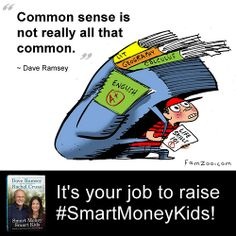 """Common sense is not really all that common."" ~Dave Ramsey by FamZoo, via Flickr"