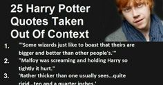 25 Harry Potter Quotes Taken Out Of Context…