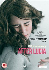 DESPUÉS DE LUCÍA/AFTER LUCIA (15) 2012 MEXICO     FRANCO, MICHEL      £19.99 Tense Mexican drama about a  teenage girl who becomes the object of increasingly violent bullying at her new school. #worldonlinecinema   www.worldonlinecinema.com