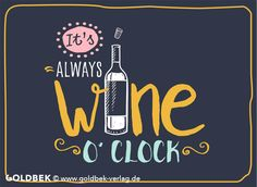 Postkarten - Wein. It's always wine o´clock. Auf uns!