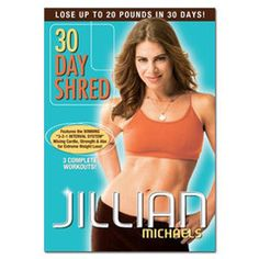 Follow Jillian's program for 30 days and you will see amazing results!