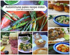 Livin' the Crunchy Life: Autoimmune Protocol Recipe Index #autoimmune protocol
