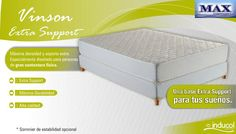 VINSON    Extra Support. Vinson reúne la fortaleza suficiente para sustentar el cuerpo con total firmeza y un adecuado confort. De esta manera, el núcleo del colchón ofrece una superficie de descanso extrafirme y muy estable.