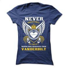 Never underestimate Vanderbilt - #hoodie scarf #hooded sweatshirt. ORDER HERE => https://www.sunfrog.com/LifeStyle/Never-underestimate-Vanderbilt.html?68278