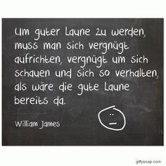 Rabenzeit - das Blog der Rabenfrau: Weise Worte zum Sonntag: William James über gute Laune