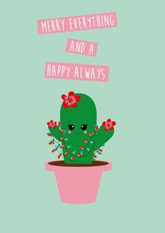 Merry everything and a happy always cactus Merry everything and a happy always cactus kerstkaart is geschikt voor iedereen die van kerst houdt en natuurlijk van Zwart Wit