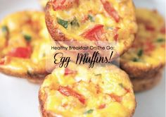 Healthy Breakfast On The Go: Egg Muffins