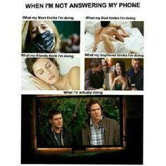 Definitely true, especially with my friends but my mom knows that I'm watching supernatural and not killing someone