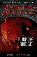 The Burning Bridge (The Ranger's Apprentice Series Book 2)