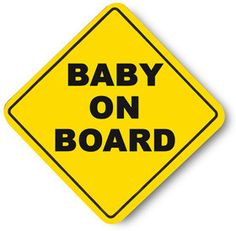 *Baby On Board* 5dee12a2aeb3171732d91424e570bb37