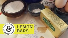 LEMON BAR RECIPE - hen most people think of family heirlooms, antique dressers, fine jewelry, and pocket watches pass through their minds.  When I think of family heirlooms, I think of recipes, smells of freshly baked goodies, time spent in the kitchen; the sound of my dad's voice as he called the cows into the barn, or the smell of fresh cut hay, tractors driving around the field and grandpa's overalls.