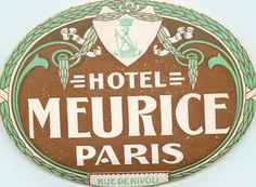 Hotel Meurice ~PARIS FRANCE~ Scarce Early Luggage Label, 1910 | eBay