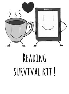 New screensaver: Reading survival kit! | If you're following Anne-Laure and Caroline's Booktube channel (in French), maybe you spotted a picture of a Cybook arm in arm with a teacup in a recent video.