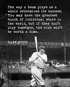 Keep Calm Collection Babe Ruth - The Way A Team Plays, Motivational Baseball Poster Great Quotes, Quotes To Live By, Life Quotes, Inspirational Quotes, Babe Ruth Quotes, Advice Quotes, Fitness Video, Sport Fitness, Softball Quotes
