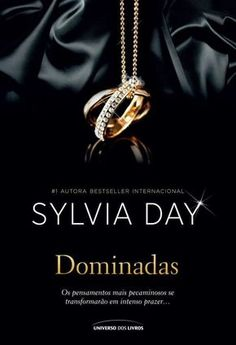 Dominadas - Sylvia Day I Love Books, Books To Read, My Books, Romance Novel Covers, Romance Books, Silvia Day, Book Design Inspiration, Vampire Diaries Stefan, Vampire Books