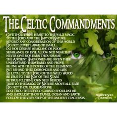 The Celtic commandments - beautiful :)