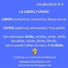 Con corrección: vocabulario, libido/lívido