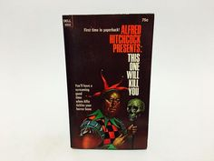 Alfred Hitchcock - This One Will Kill You 1971 Paperback Anthology