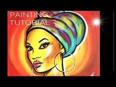 How to paint AFRICAN Woman. AFRICA MASAI PORTRAIT Painting Tutorial Step by Step. Come and learn how easy it is to paint this great painting! Easy painting tutorial in acrylics for beginners. Learn how to paint this great colorful african lady. Acrylic Portrait Painting, Black Art Painting, Easy Canvas Painting, Acrylic Painting Tutorials, Abstract Portrait, Easy Paintings, Woman Painting, Acrylic Art, African Women