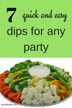 7 quick and easy dips for any party